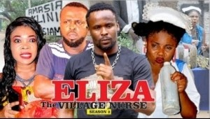 Video: Eliza The Village Doctor [Season 2] - Latest 2018 Nigerian Nollywoood Movies